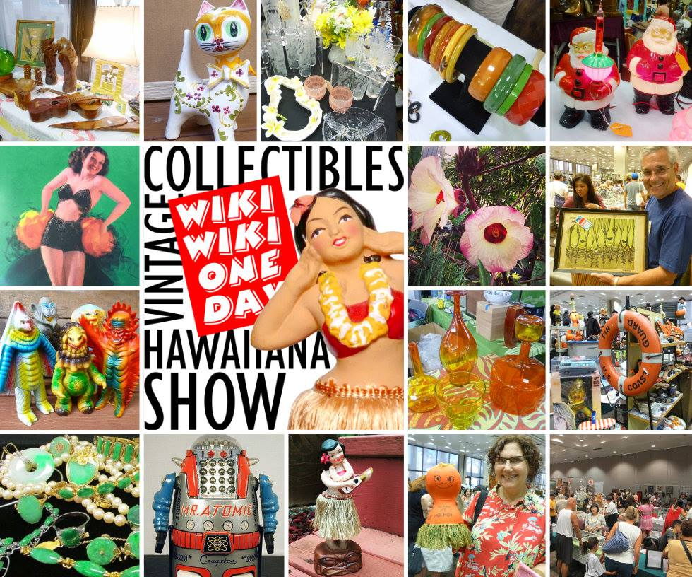 wiki wiki one day vintage collectibles and hawaiiana show with pictures of different antique items that are sold at this show.